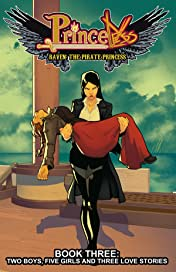Princeless- Raven: The Pirate Princess Vol. 3: Two Boys, Five Girls, and Three Love Stories