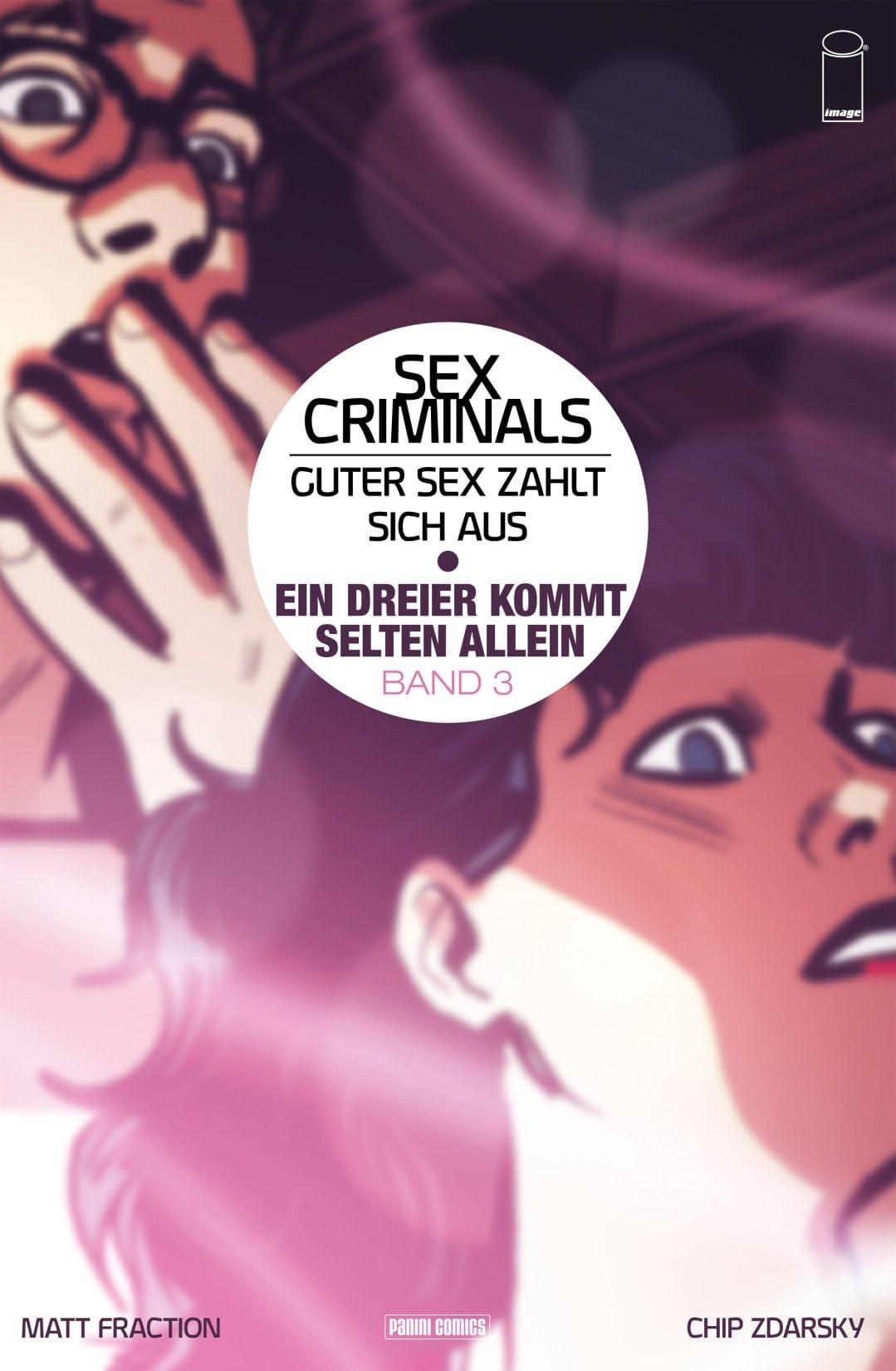 Sex Criminals Vol. 3: Ein Dreier kommt selten allein