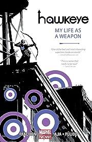 Hawkeye Vol. 1: My Life As A Weapon