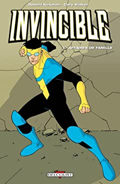 Invincible Vol. 1: Affaires de famille