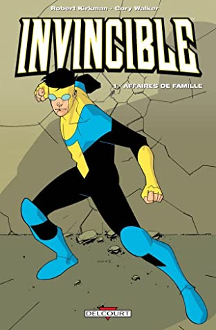 Invincible Tome 1: Affaires de famille