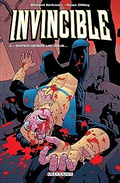 Invincible Tome 4: Super-héros un jour...