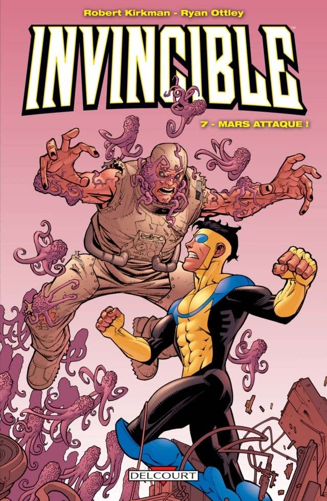 Invincible Vol. 7: Mars attaque !
