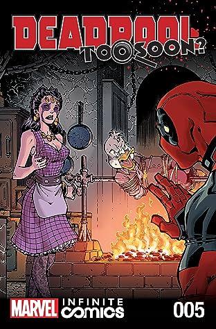 Deadpool: Too Soon? Infinite Comic #5 (of 8)