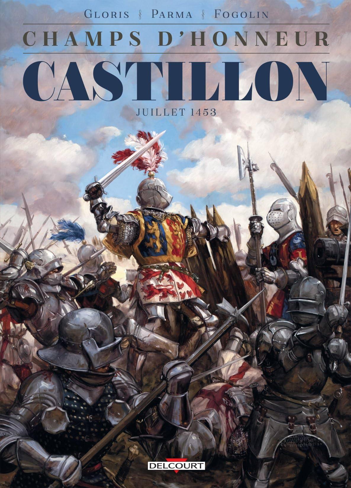 Champs d'honneur: Castillon - Juillet 1453