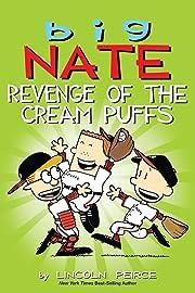 Big Nate Vol. 2: Revenge of the Cream Puffs