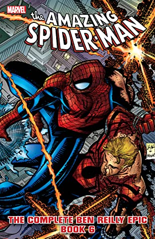 Spider-Man: The Complete Ben Reilly Epic Tome 6