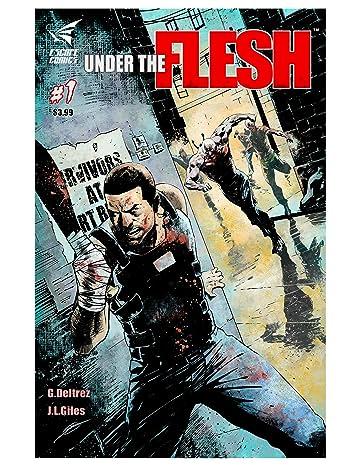 Under the Flesh #1