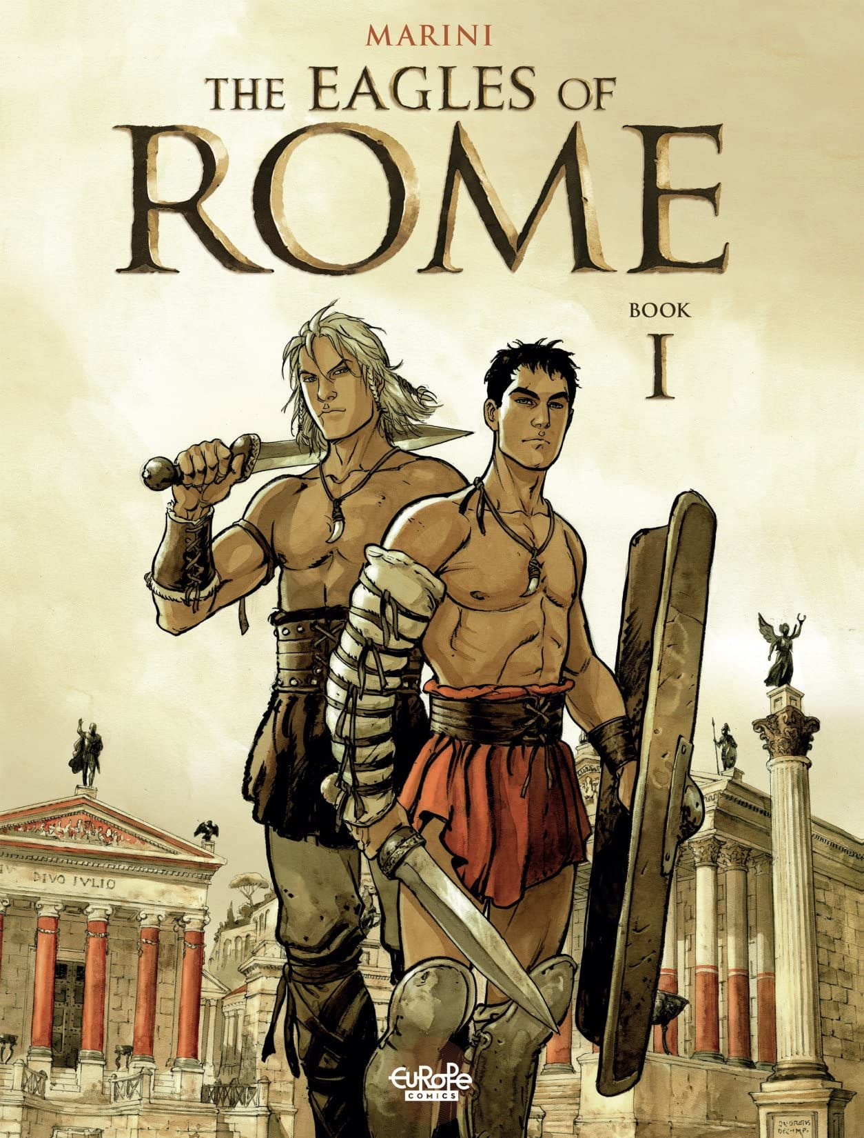 Eagles of Rome Tome 1: Book I
