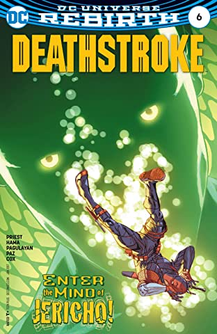 Deathstroke (2016-) No.6