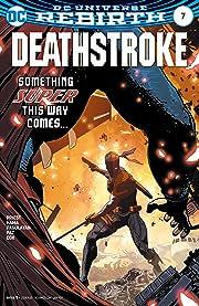 Deathstroke (2016-) #7