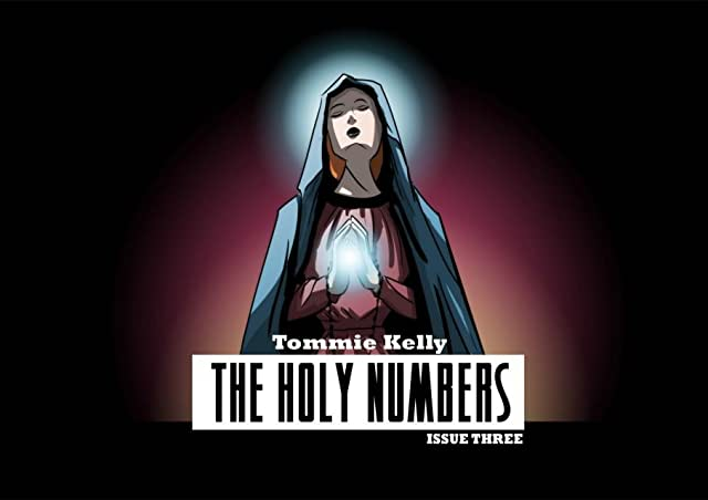 The Holy Numbers #3 (of 4)