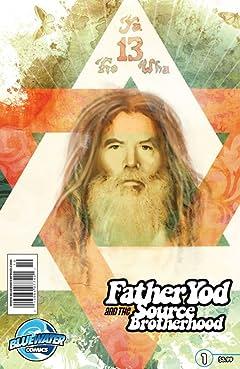Father Yod and the Source Brotherhood #1