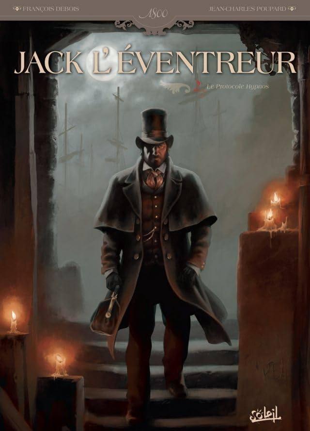 Jack l'éventreur Vol. 2: Le Protocole Hypnos