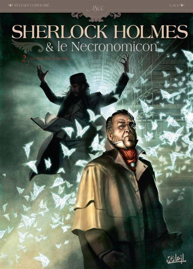 Sherlock Holmes et le Necronomicon Vol. 2: La Nuit sur le Monde