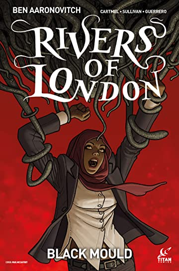 Rivers of London: Black Mould #2