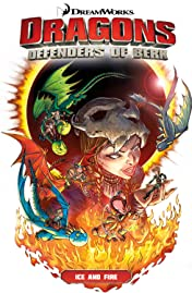 DreamWorks Dragons: Defenders of Berk Collection Vol. 1: Ice & Fire