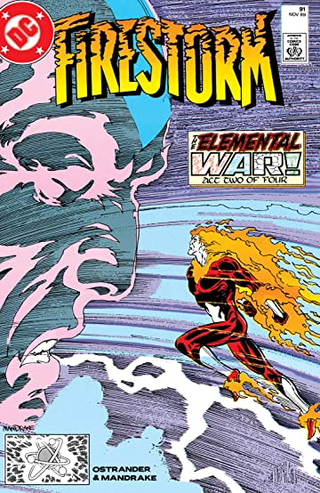 Firestorm: The Nuclear Man (1982-1990) #91