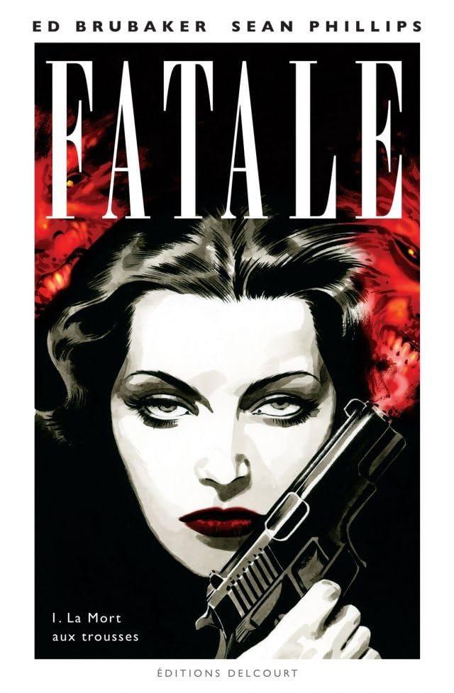 Fatale Vol. 1: La Mort aux trousses