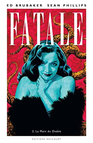 Fatale Vol. 2: La Main du Diable