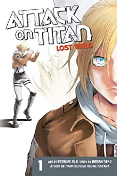 Attack on Titan: Lost Girls Vol. 1