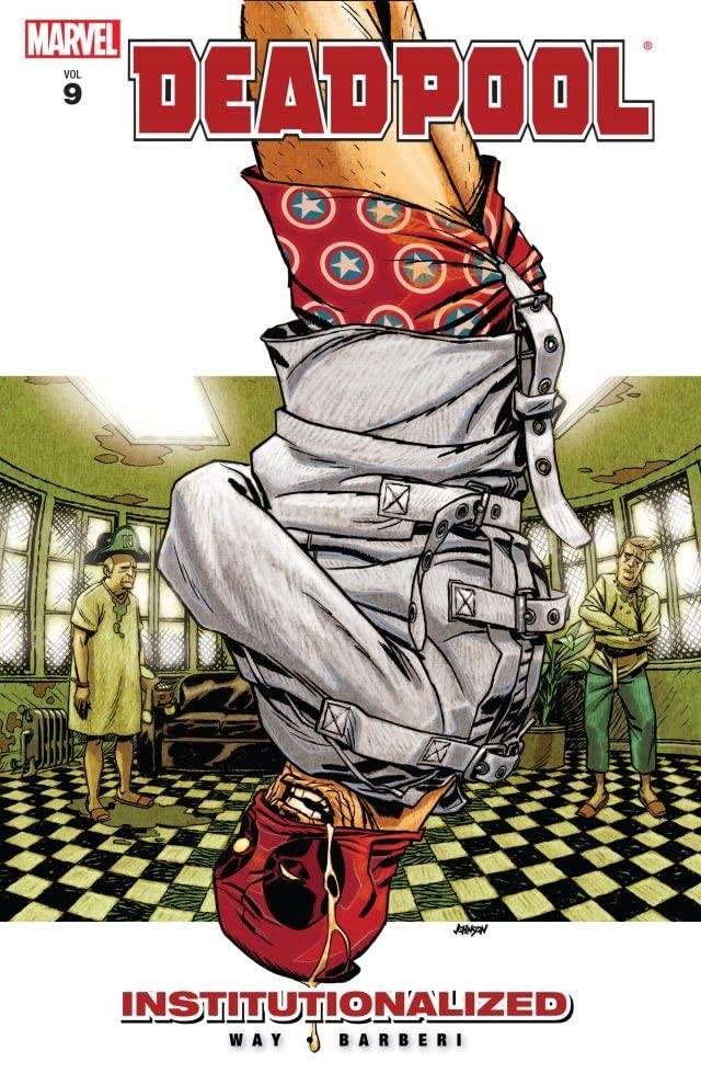 Deadpool Tome 9: Institutionalized