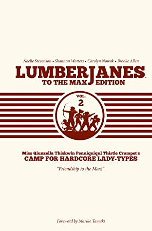Lumberjanes To The Max Edition Vol. 2