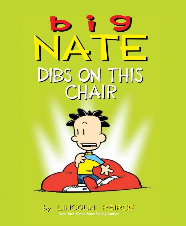 Big Nate: Dibs on This Chair