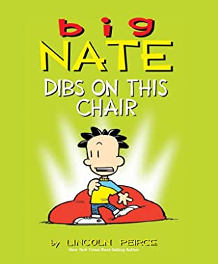 Big Nate Vol. 10: Dibs on This Chair