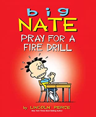 Big Nate Vol. 13: Pray for a Fire Drill