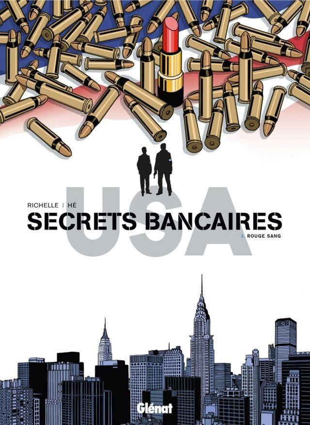 Secrets bancaires USA Vol. 3: Rouge sang