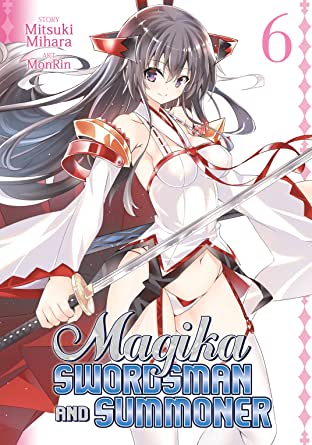 Magika Swordsman and Summoner Tome 6