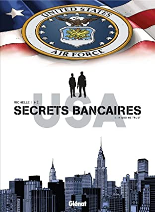 Secrets bancaires USA Vol. 4: In God we trust