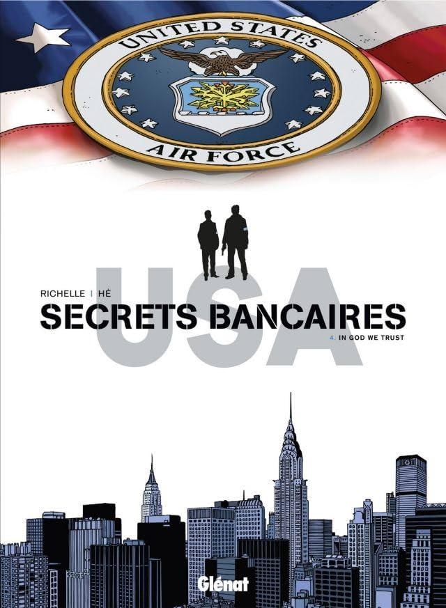 Secrets bancaires USA Vol. 4: In God we trust
