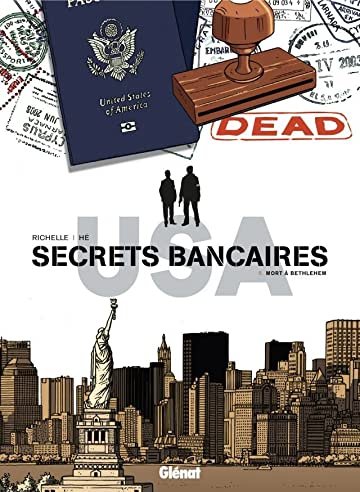 Secrets bancaires USA Vol. 5: Mort à Bethlehem