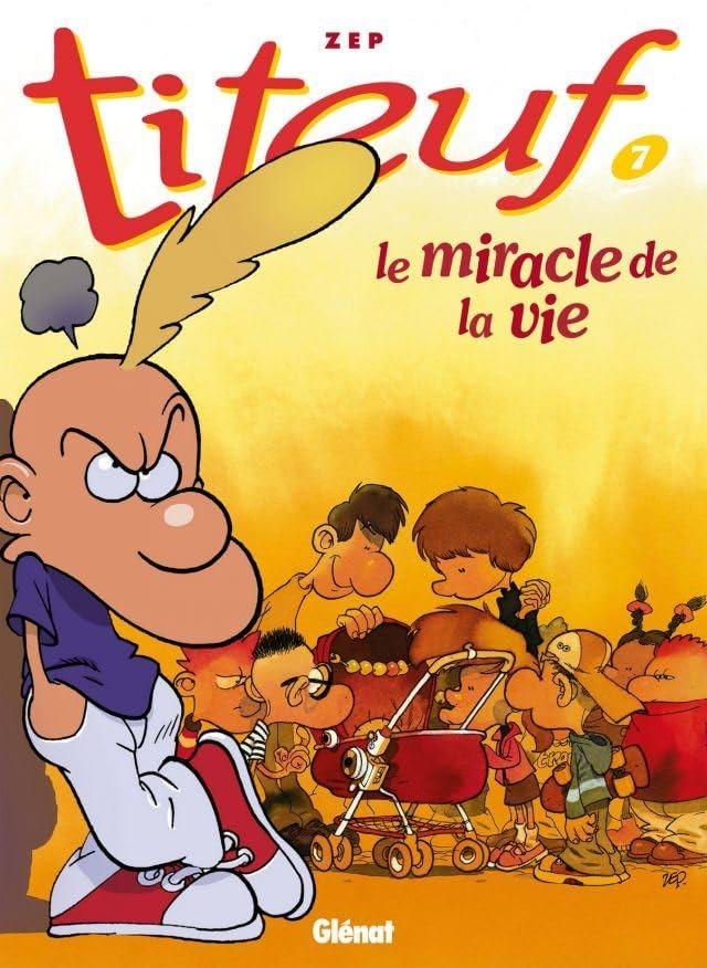 Titeuf Vol. 7: Le miracle de la vie