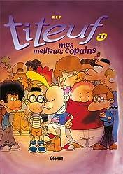 Titeuf Vol. 11: Mes meilleurs copains