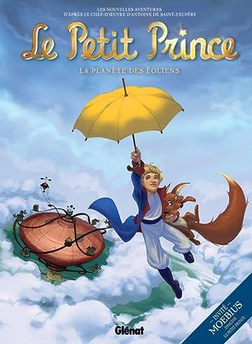 Le Petit Prince Vol. 1: La planète des Eoliens