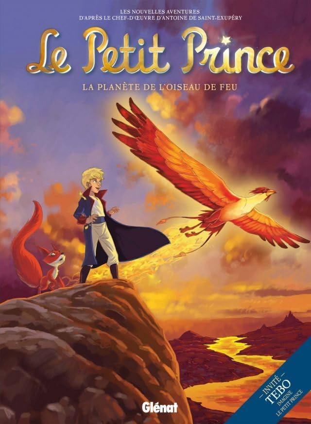 Le Petit Prince Vol. 2: La Planète de l'oiseau de feu