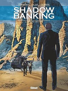 Shadow Banking Tome 3: La Bombe Grecque