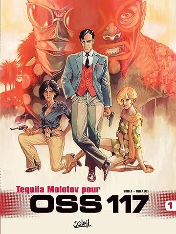 OSS 117 Vol. 1: Tequila Molotov pour OSS