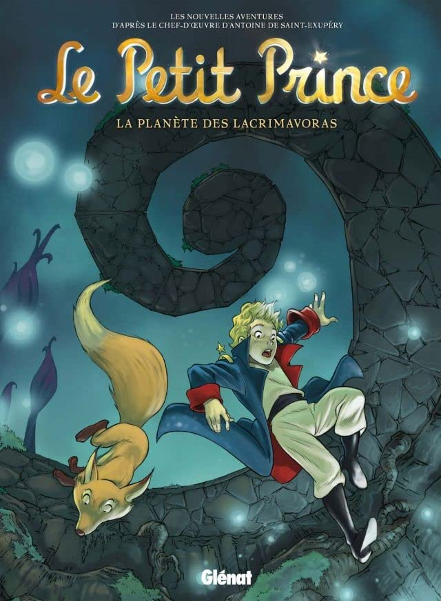 Le Petit Prince Vol. 13: La Planète des Lacrimavoras