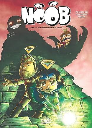 Noob Vol. 10: À la guerre comme à la guerre