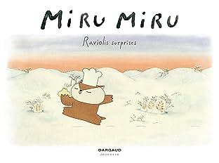 Miru Miru Vol. 1: Raviolis surprises