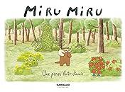 Miru Miru Vol. 2: Une petite forêt d'amis