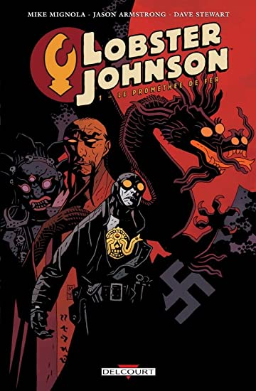 Lobster Johnson Vol. 1: Le Prométhée de fer