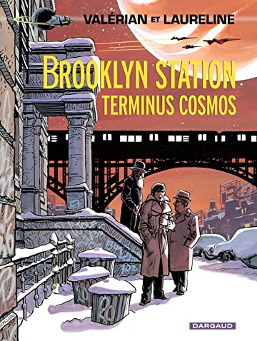Valérian Tome 10: Brooklyn Station - Terminus Cosmos