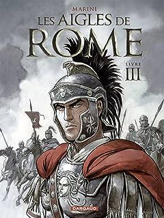Les Aigles de Rome Tome 3: Livre III