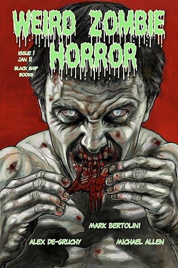 Weird Zombie Horror #1