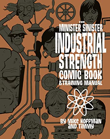 The Minister Sinister Industrial Strength Comic Book